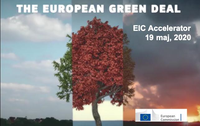 #EUGreenDeal – EIC Accelerator 19 maj